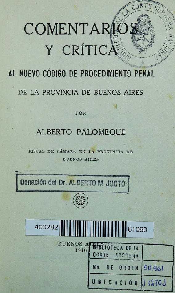 http://cluster0.www.bibliotecadigital.gob.ar/docs-f/biblioteca_digital/libros/palomeque-alberto_comentarios-critica-nuevo-codigo-procedimiento-penal-provincia-buenos-aires_1916/palomeque-alberto_comentarios-critica-nuevo-codigo-procedimiento-penal-provincia-buenos-aires_1916.jpg