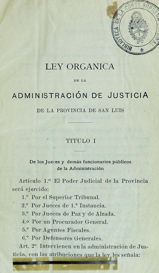 http://cluster0.www.bibliotecadigital.gob.ar/docs-f/biblioteca_digital/libros/edicion-oficial_ley-organica-administracion-justicia-provincia-sanluis_1907/edicion-oficial_ley-organica-administracion-justicia-provincia-sanluis_1907.jpg