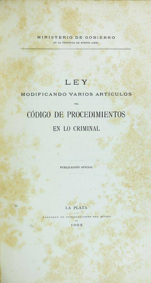 http://cluster0.www.bibliotecadigital.gob.ar/docs-f/biblioteca_digital/libros/edicion-oficial_ley-modificando-articulos-codigo-procedimientos-criminal_1902/edicion-oficial_ley-modificando-articulos-codigo-procedimientos-criminal_1902.jpg