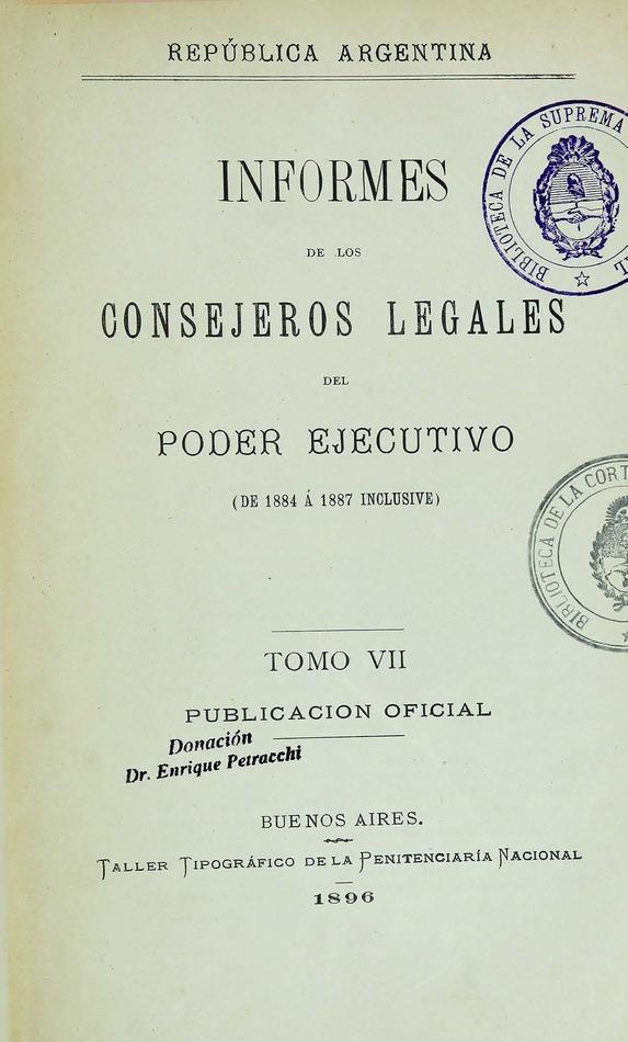 http://cluster0.www.bibliotecadigital.gob.ar/docs-f/biblioteca_digital/libros/edicion-oficial_informes-consejeros-legales-poder-ejecutivo_t07_1896/edicion-oficial_informes-consejeros-legales-poder-ejecutivo_t07_1896.jpg