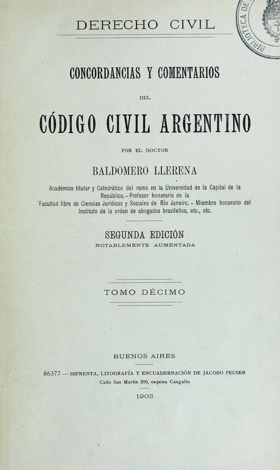 http://cluster0.www.bibliotecadigital.gob.ar/docs-f/biblioteca_digital/libros/llerena-baldomero_concordancias-comentarios-codigo-civil-argentino_t10_1903/llerena-baldomero_concordancias-comentarios-codigo-civil-argentino_t10_1903.jpg