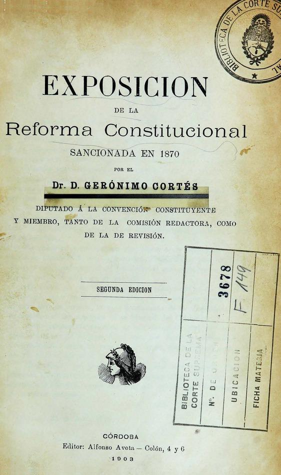 http://cluster0.www.bibliotecadigital.gob.ar/docs-f/biblioteca_digital/libros/cortes-geronimo_exposicion-reforma-constitucional-sancionada-1870_1903/cortes-geronimo_exposicion-reforma-constitucional-sancionada-1870_1903.jpg