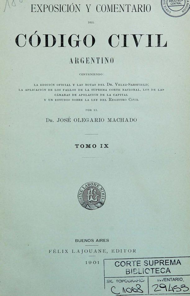 http://cluster0.www.bibliotecadigital.gob.ar/docs-f/biblioteca_digital/libros/machado-jose_exposicion-comentario-codigo-civil-argentino_t09_1901/machado-jose_exposicion-comentario-codigo-civil-argentino_t09_1901.jpg
