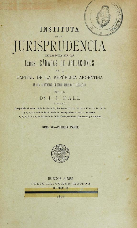 http://cluster0.www.bibliotecadigital.gob.ar/docs-f/biblioteca_digital/libros/hall-jose_instituta-jurisprudencia_t07_v01_1897/hall-jose_instituta-jurisprudencia_t07_v01_1897.jpg