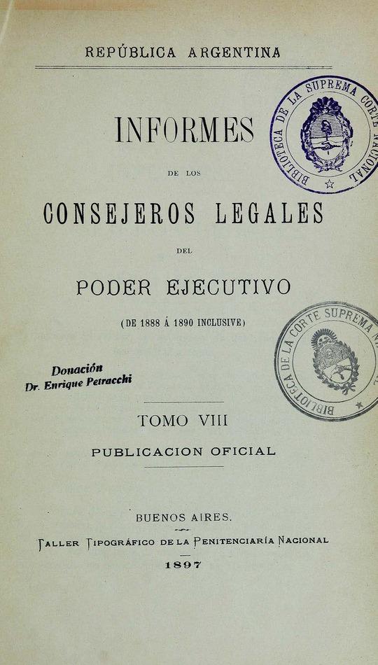 http://cluster0.www.bibliotecadigital.gob.ar/docs-f/biblioteca_digital/libros/edicion-oficial_informes-consejeros-legales-poder-ejecutivo_t08_1897/edicion-oficial_informes-consejeros-legales-poder-ejecutivo_t08_1897.jpg