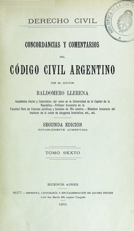 http://cluster0.www.bibliotecadigital.gob.ar/docs-f/biblioteca_digital/libros/llerena-baldomero_concordancias-comentarios-codigo-civil-argentino_t06_1901/llerena-baldomero_concordancias-comentarios-codigo-civil-argentino_t06_1901.jpg