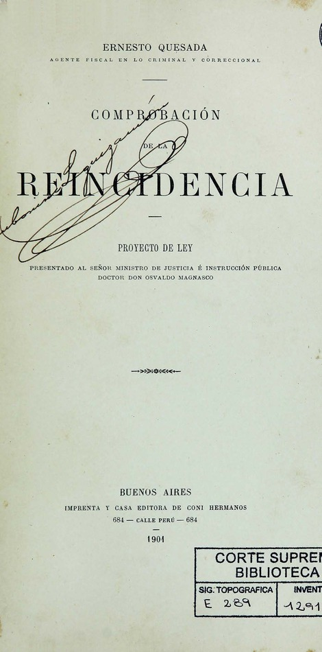 http://cluster0.www.bibliotecadigital.gob.ar/docs-f/biblioteca_digital/libros/quesada-ernesto_comprobacion-reincidencia_1901/quesada-ernesto_comprobacion-reincidencia_1901.jpg