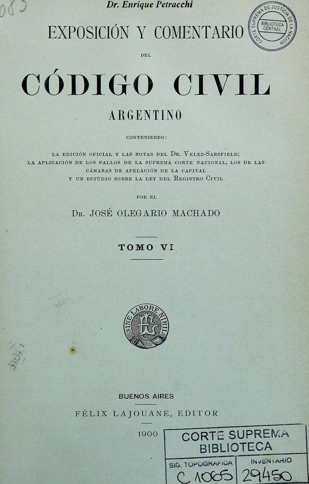 http://cluster0.www.bibliotecadigital.gob.ar/docs-f/biblioteca_digital/libros/machado-jose_exposicion-comentario-codigo-civil-argentino_t06_1900/machado-jose_exposicion-comentario-codigo-civil-argentino_t06_1900.jpg