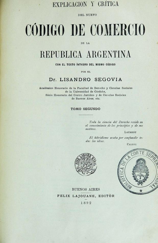 http://cluster0.www.bibliotecadigital.gob.ar/docs-f/biblioteca_digital/libros/segovia-lisandro_explicacion-critica-nuevo-codigo-comercio-republica-argentina_t02_1892/segovia-lisandro_explicacion-critica-nuevo-codigo-comercio-republica-argentina_t02_1892.jpg