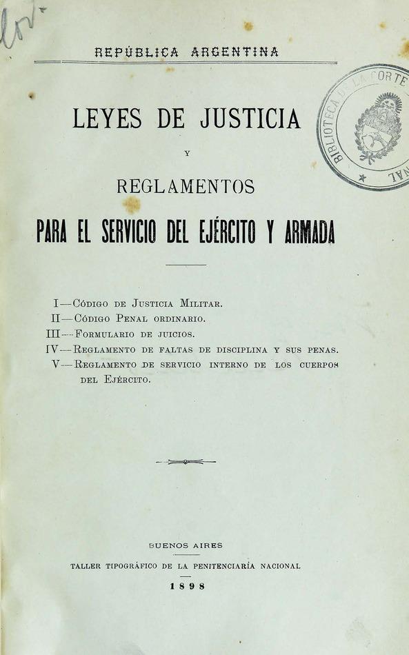 http://cluster0.www.bibliotecadigital.gob.ar/docs-f/biblioteca_digital/libros/edicion-oficial_leyes-justicia-reglamentos-servicio-ejercito-armada_1898/edicion-oficial_leyes-justicia-reglamentos-servicio-ejercito-armada_1898.jpg
