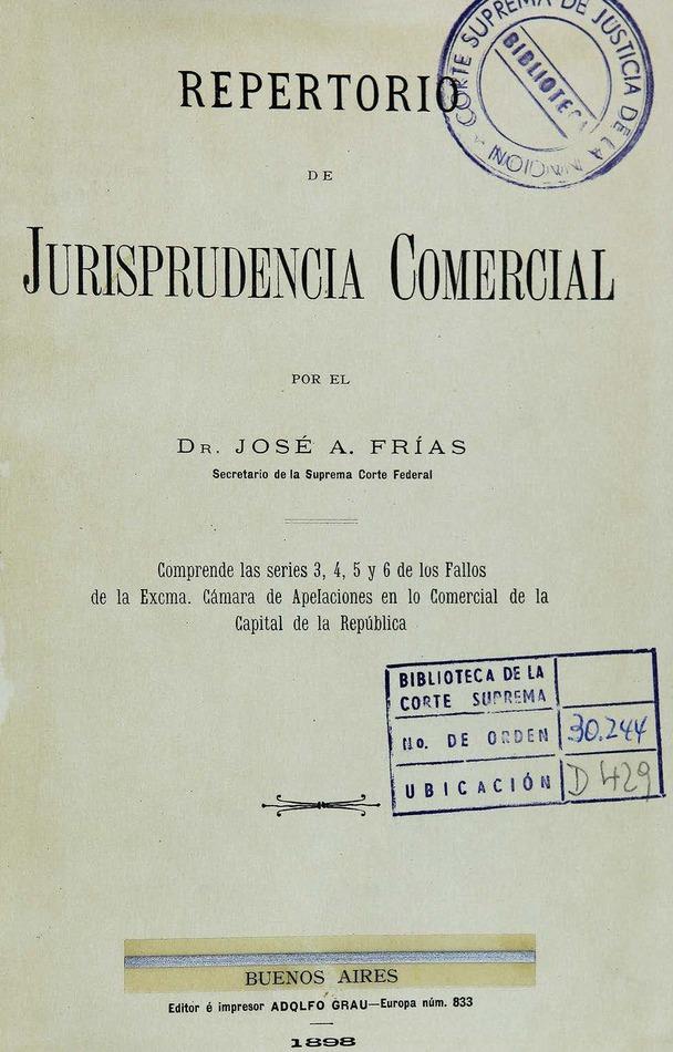 http://cluster0.www.bibliotecadigital.gob.ar/docs-f/biblioteca_digital/libros/frias-jose_repertorio-jurisprudencia-comercial_1898/frias-jose_repertorio-jurisprudencia-comercial_1898.jpg