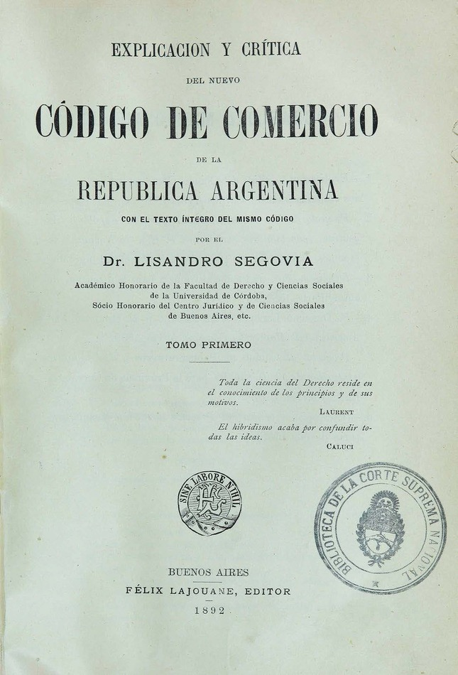 http://cluster0.www.bibliotecadigital.gob.ar/docs-f/biblioteca_digital/libros/segovia-lisandro_explicacion-critica-nuevo-codigo-comercio-republica-argentina_t01_1892/segovia-lisandro_explicacion-critica-nuevo-codigo-comercio-republica-argentina_t01_1892.jpg