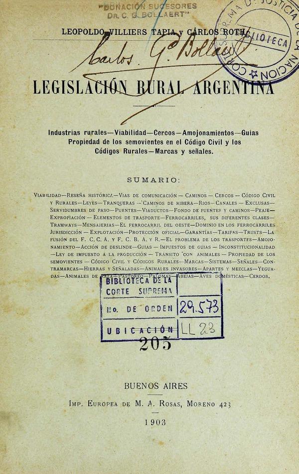 http://cluster0.www.bibliotecadigital.gob.ar/docs-f/biblioteca_digital/libros/villiers-leopoldo_roth-carlos_legislacion-rural-argentina_1903/villiers-leopoldo_roth-carlos_legislacion-rural-argentina_1903.jpg
