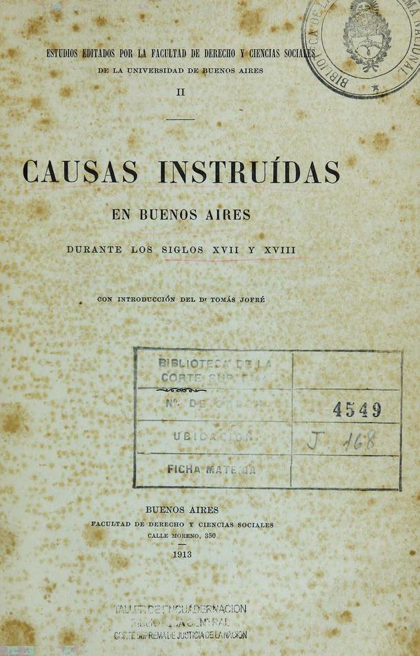 http://cluster0.www.bibliotecadigital.gob.ar/docs-f/biblioteca_digital/libros/edicion-oficial_causas-instruidas-buenos-aires-siglos-xvii-xviii_1913/edicion-oficial_causas-instruidas-buenos-aires-siglos-xvii-xviii_1913.jpg