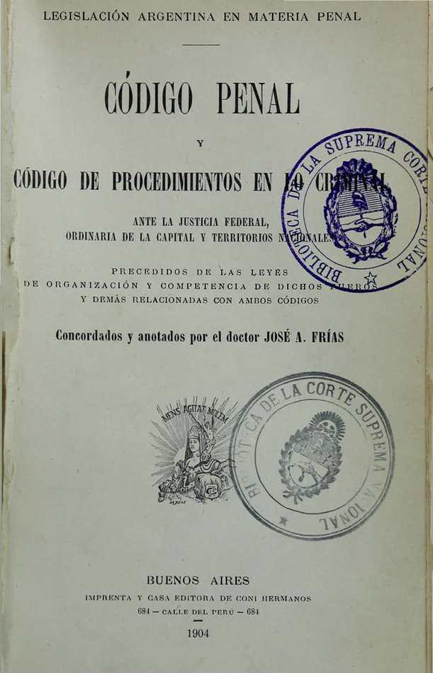 http://cluster0.www.bibliotecadigital.gob.ar/docs-f/biblioteca_digital/libros/frias-jose_codigo-penal-codigo-procedimientos-criminal_1904/frias-jose_codigo-penal-codigo-procedimientos-criminal_1904.jpg