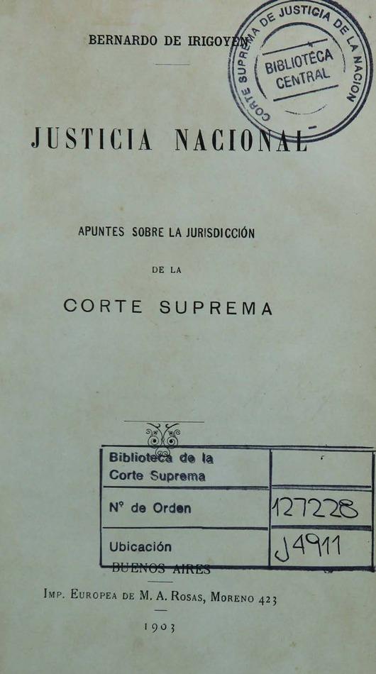 http://cluster0.www.bibliotecadigital.gob.ar/docs-f/biblioteca_digital/libros/irigoyen-bernardo_justicia-nacional_1903/irigoyen-bernardo_justicia-nacional_1903.jpg