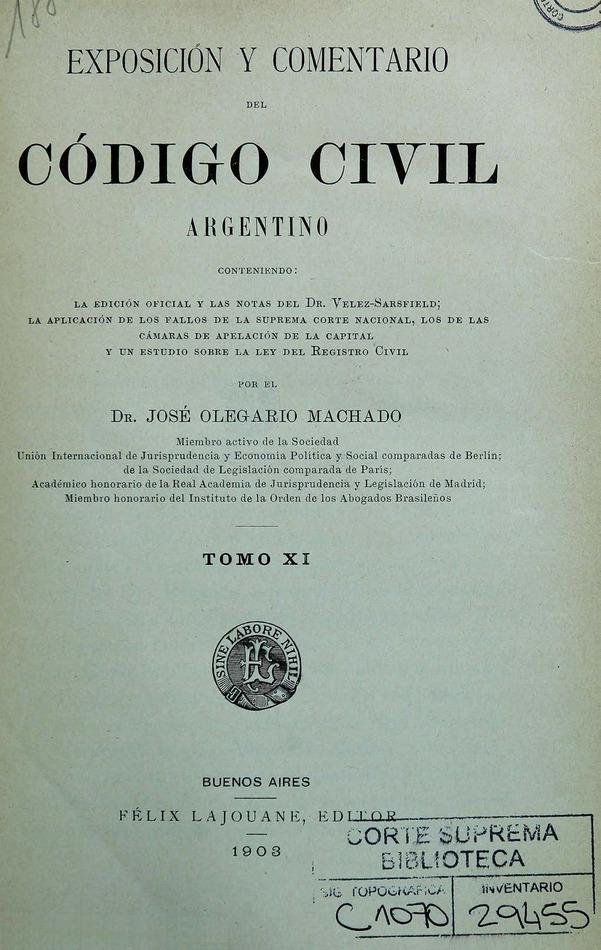 http://cluster0.www.bibliotecadigital.gob.ar/docs-f/biblioteca_digital/libros/machado-jose_exposicion-comentario-codigo-civil-argentino_t11_1903/machado-jose_exposicion-comentario-codigo-civil-argentino_t11_1903.jpg