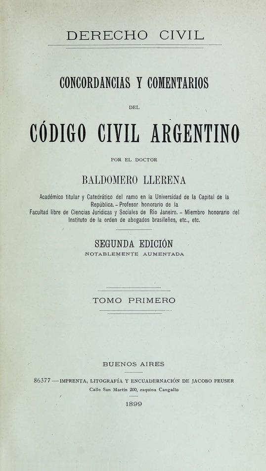 http://cluster0.www.bibliotecadigital.gob.ar/docs-f/biblioteca_digital/libros/llerena-baldomero_concordancias-comentarios-codigo-civil-argentino_t01_1899/llerena-baldomero_concordancias-comentarios-codigo-civil-argentino_t01_1899.jpg