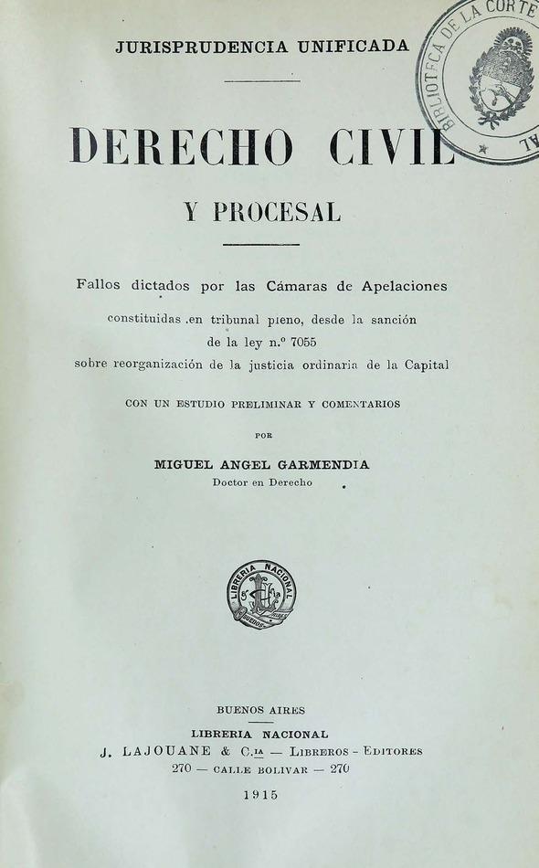 http://cluster0.www.bibliotecadigital.gob.ar/docs-f/biblioteca_digital/libros/garmendia-miguel_derecho-civil-procesal_1915/garmendia-miguel_derecho-civil-procesal_1915.jpg