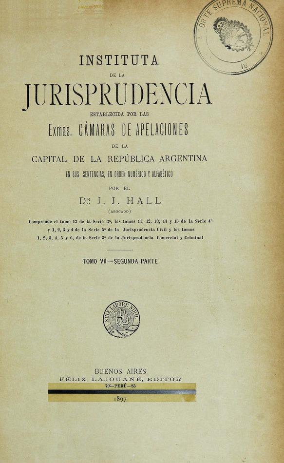 http://cluster0.www.bibliotecadigital.gob.ar/docs-f/biblioteca_digital/libros/hall-jose_instituta-jurisprudencia_t07_v02_1897/hall-jose_instituta-jurisprudencia_t07_v02_1897.jpg