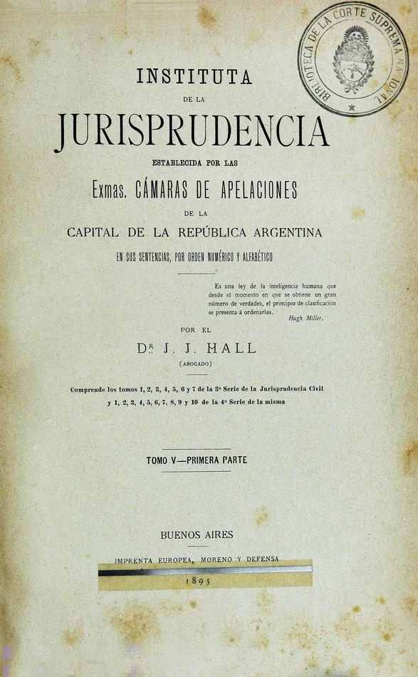 http://cluster0.www.bibliotecadigital.gob.ar/docs-f/biblioteca_digital/libros/hall-jose_instituta-jurisprudencia_t05_v01_1895/hall-jose_instituta-jurisprudencia_t05_v01_1895.jpg