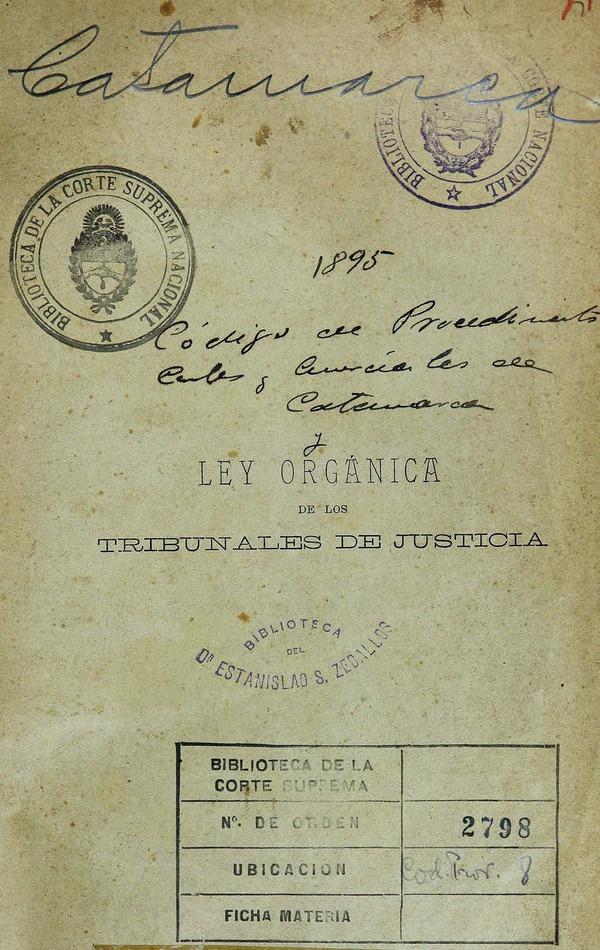 http://cluster0.www.bibliotecadigital.gob.ar/docs-f/biblioteca_digital/libros/edicion-oficial_codigo-procedimientos-civiles-comerciales-catamarca-ley-organica-tribunales-justicia_1895/edicion-oficial_codigo-procedimientos-civiles-comerciales-catamarca-ley-organica-tribunales-justicia_1895.jpg