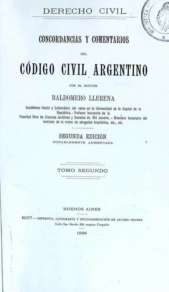http://cluster0.www.bibliotecadigital.gob.ar/docs-f/biblioteca_digital/libros/llerena-baldomero_concordancias-comentarios-codigo-civil-argentino_t02_1899/llerena-baldomero_concordancias-comentarios-codigo-civil-argentino_t02_1899.jpg
