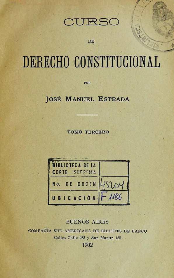 http://cluster0.www.bibliotecadigital.gob.ar/docs-f/biblioteca_digital/libros/estrada-jose_curso-derecho-constitucional_t03_1902/estrada-jose_curso-derecho-constitucional_t03_1902.jpg