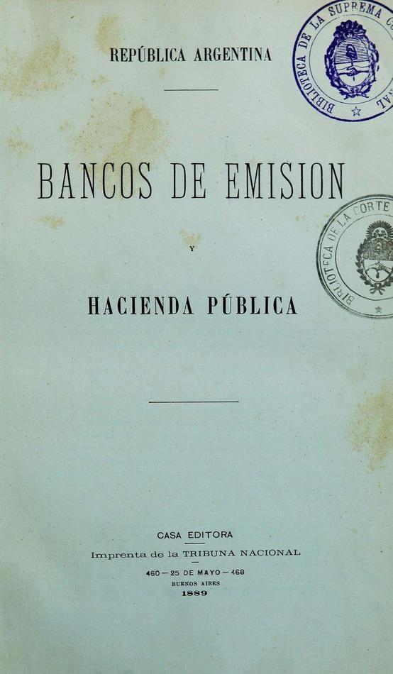 http://cluster0.www.bibliotecadigital.gob.ar/docs-f/biblioteca_digital/libros/edicion-oficial_bancos-emision-hacienda-publica_1889/edicion-oficial_bancos-emision-hacienda-publica_1889.jpg
