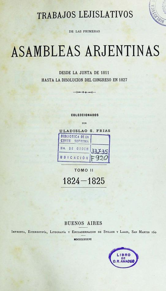 http://cluster0.www.bibliotecadigital.gob.ar/docs-f/biblioteca_digital/libros/frias-uladislao_trabajos-lejislativos-primeras-asambleas-arjentinas_t02_1886/frias-uladislao_trabajos-lejislativos-primeras-asambleas-arjentinas_t02_1886.jpg