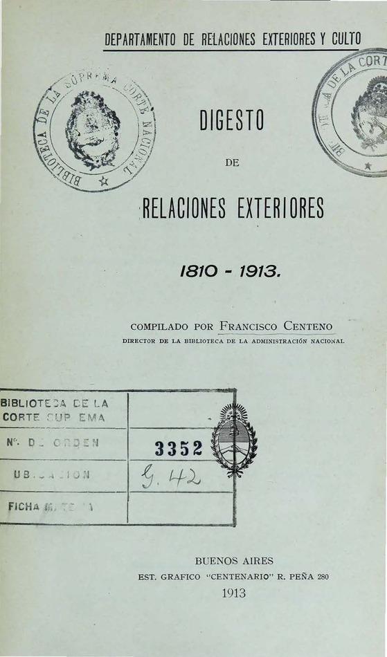 http://cluster0.www.bibliotecadigital.gob.ar/docs-f/biblioteca_digital/libros/edicion-oficial_digesto-relaciones-exteriores-1810-1913_1913/edicion-oficial_digesto-relaciones-exteriores-1810-1913_1913.jpg