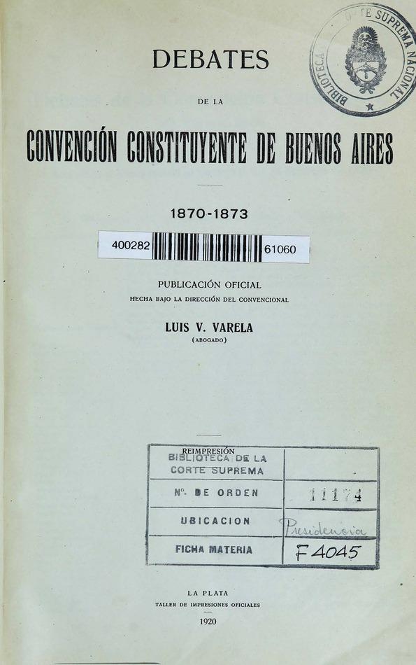 http://cluster0.www.bibliotecadigital.gob.ar/docs-f/biblioteca_digital/libros/varela-luis_debates-convencion-constituyente-buenos-aires_1920/varela-luis_debates-convencion-constituyente-buenos-aires_1920.jpg