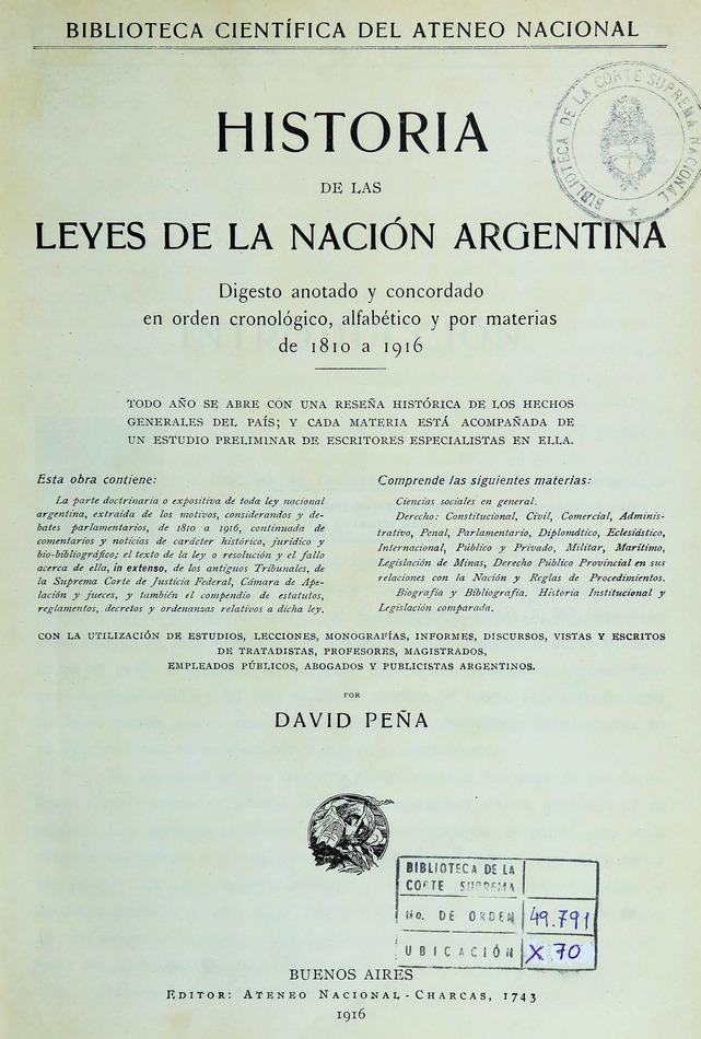 http://cluster0.www.bibliotecadigital.gob.ar/docs-f/biblioteca_digital/libros/pena-david_historia-leyes-nacion-argentina_t01_1916/pena-david_historia-leyes-nacion-argentina_t01_1916.jpg