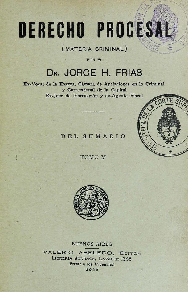 http://cluster0.www.bibliotecadigital.gob.ar/docs-f/biblioteca_digital/libros/frias-jorge_drecho-procesal_t05_1930/frias-jorge_drecho-procesal_t05_1930.jpg