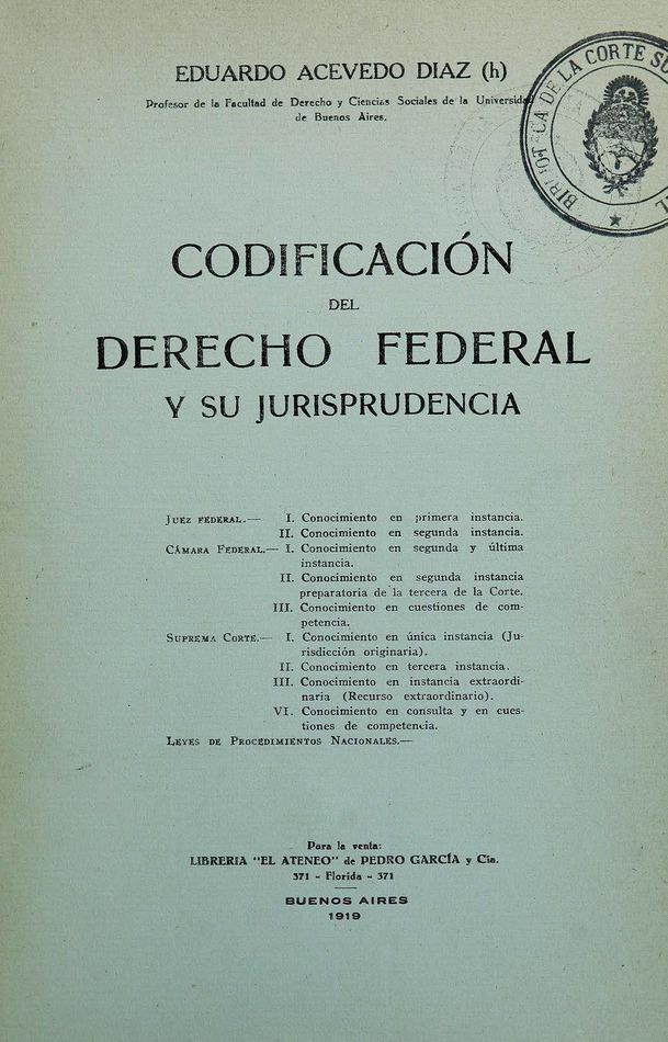 http://cluster0.www.bibliotecadigital.gob.ar/docs-f/biblioteca_digital/libros/acevedo-diaz-eduardo_codificacion-derecho-federal-jurisprudencia_1919/acevedo-diaz-eduardo_codificacion-derecho-federal-jurisprudencia_1919.jpg