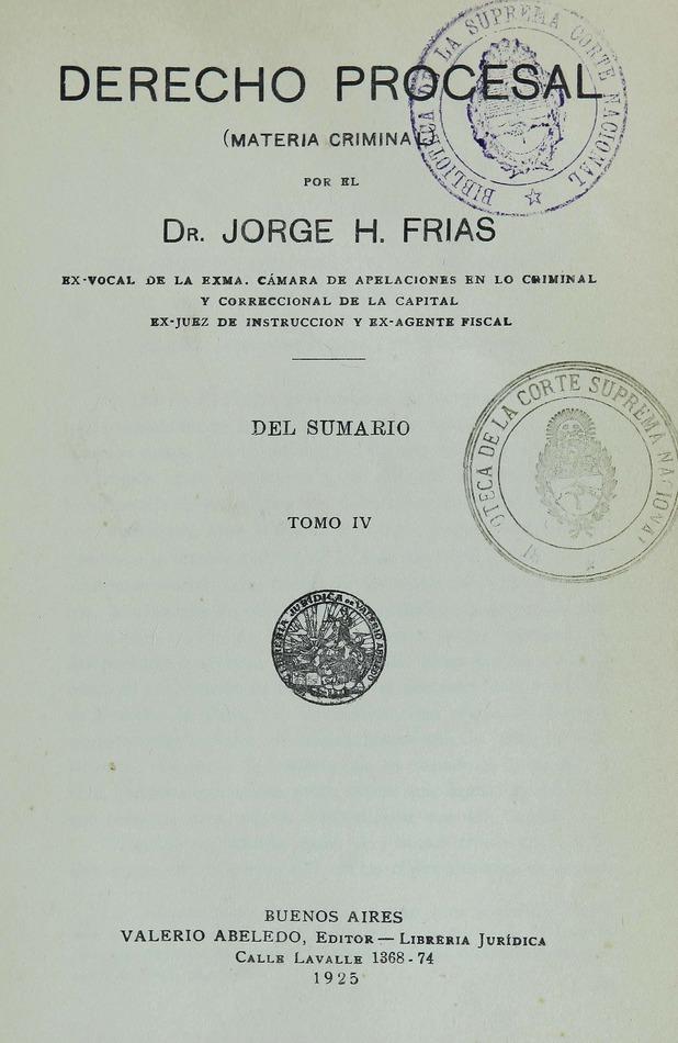 http://cluster0.www.bibliotecadigital.gob.ar/docs-f/biblioteca_digital/libros/frias-jorge_drecho-procesal_t04_1925/frias-jorge_drecho-procesal_t04_1925.jpg
