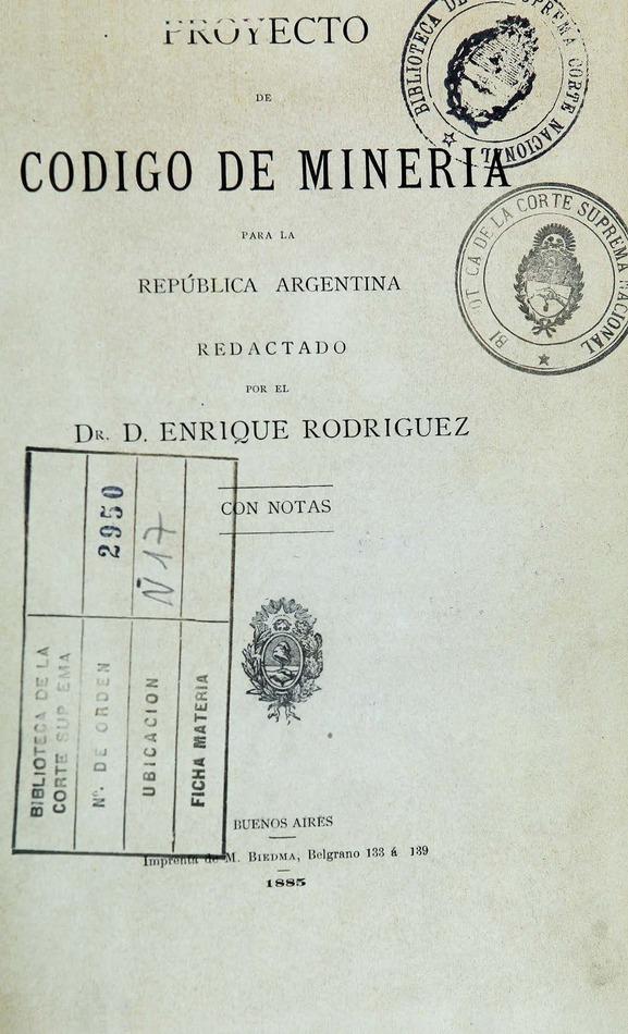 http://cluster0.www.bibliotecadigital.gob.ar/docs-f/biblioteca_digital/libros/rodriguez-enrique_proyecto-codigo-mineria-republica-argentina-notas_1885/rodriguez-enrique_proyecto-codigo-mineria-republica-argentina-notas_1885.jpg