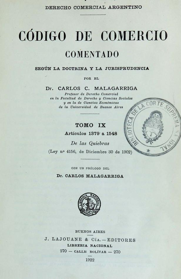 http://cluster0.www.bibliotecadigital.gob.ar/docs-f/biblioteca_digital/libros/malagarriga-carlos_codigo-comercio-comentado-segun-doctrina-jurisprudencia_t09_1922/malagarriga-carlos_codigo-comercio-comentado-segun-doctrina-jurisprudencia_t09_1922.jpg