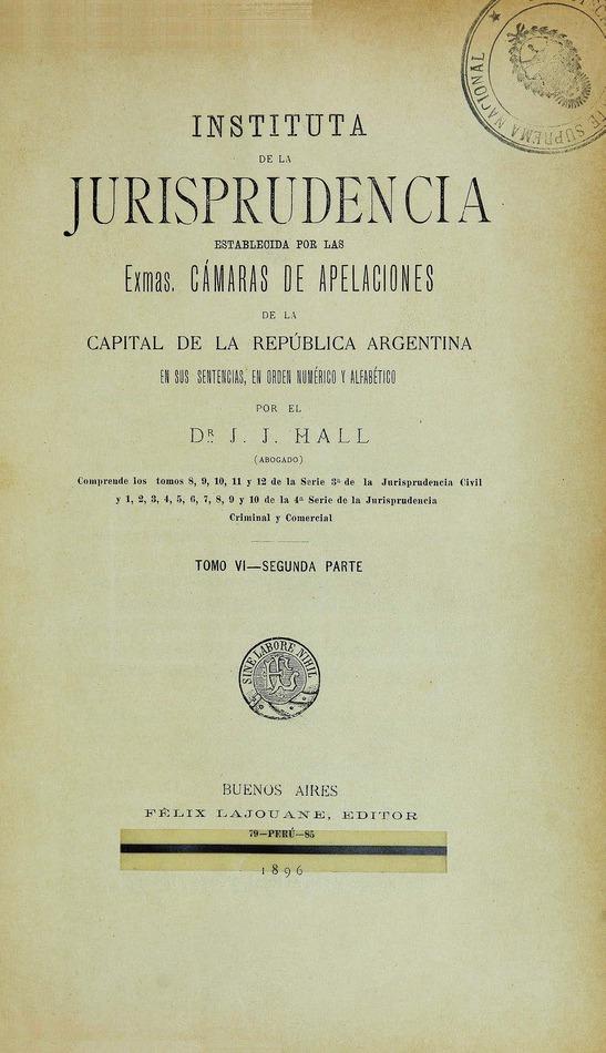 http://cluster0.www.bibliotecadigital.gob.ar/docs-f/biblioteca_digital/libros/hall-jose_instituta-jurisprudencia_t06_v02_1896/hall-jose_instituta-jurisprudencia_t06_v02_1896.jpg