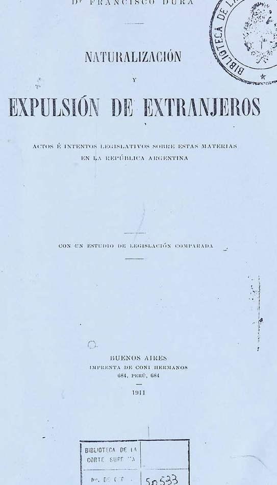 http://cluster0.www.bibliotecadigital.gob.ar/docs-f/biblioteca_digital/libros/dura-francisco_naturalizacion-expulsion-extranjeros_1911/dura-francisco_naturalizacion-expulsion-extranjeros_1911.jpg