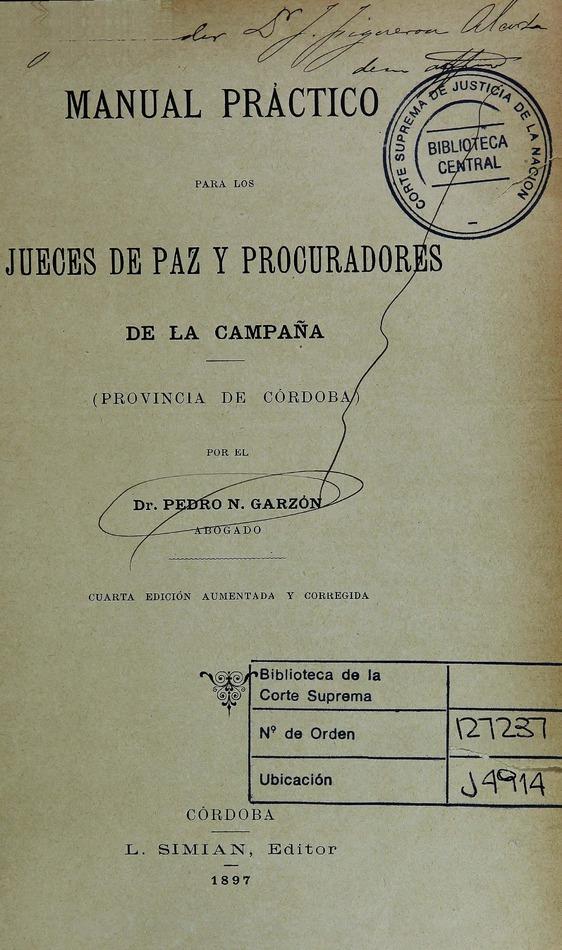 http://cluster0.www.bibliotecadigital.gob.ar/docs-f/biblioteca_digital/libros/garzon-pedro_manual-practico-jueces-paz-procuradores_1897/garzon-pedro_manual-practico-jueces-paz-procuradores_1897.jpg