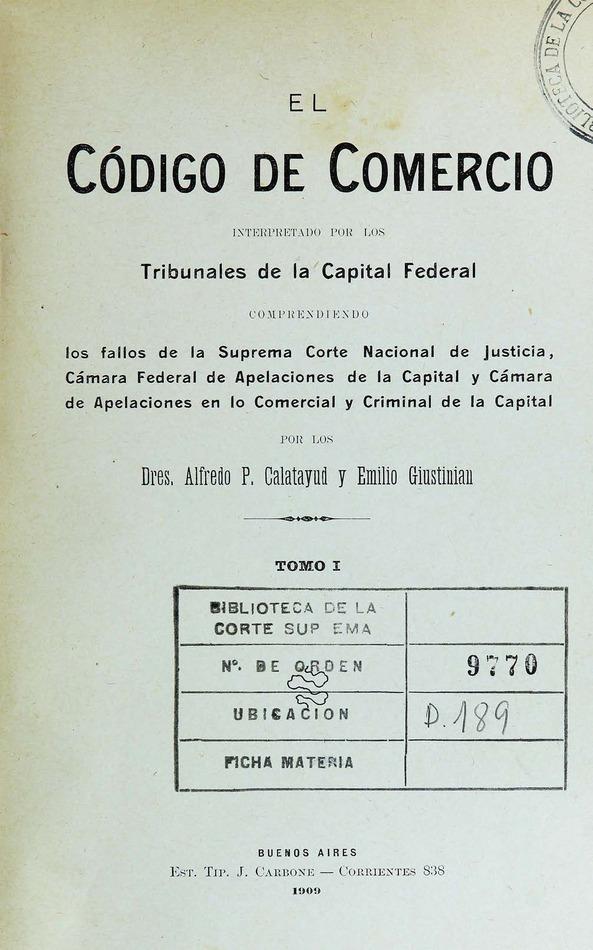 http://cluster0.www.bibliotecadigital.gob.ar/docs-f/biblioteca_digital/libros/catalayud-alfredo_giustinian-emilio_codigo-comercio_t01_1909/catalayud-alfredo_giustinian-emilio_codigo-comercio_t01_1909.jpg