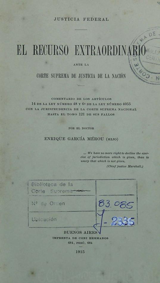 http://cluster0.www.bibliotecadigital.gob.ar/docs-f/biblioteca_digital/libros/garcia-merou-enrique_recurso-extraordinario-corte-suprema-justicia-nacion_1915/garcia-merou-enrique_recurso-extraordinario-corte-suprema-justicia-nacion_1915.jpg