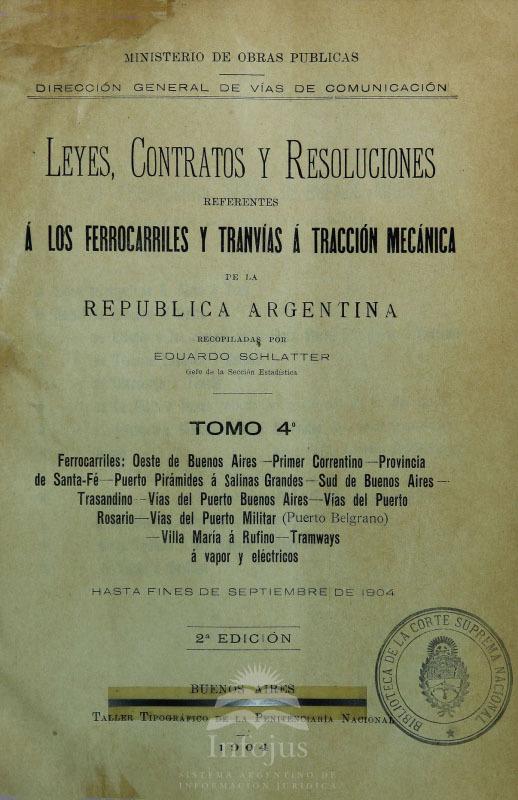 edicion-oficial_leyes-contratos-resoluciones-referentes-ferrocarriles-tranvias-traccion-mecanica-republica-argentina_t04_1904.jpg
