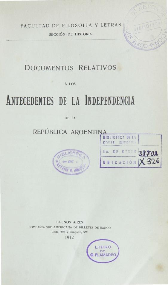 http://cluster0.www.bibliotecadigital.gob.ar/docs-f/biblioteca_digital/libros/facultad-filosofia-letras_documentos-relativos-antecedentes-independencia-republica-argentina_1912/facultad-filosofia-letras_documentos-relativos-antecedentes-independencia-republica-argentina_1912.jpg
