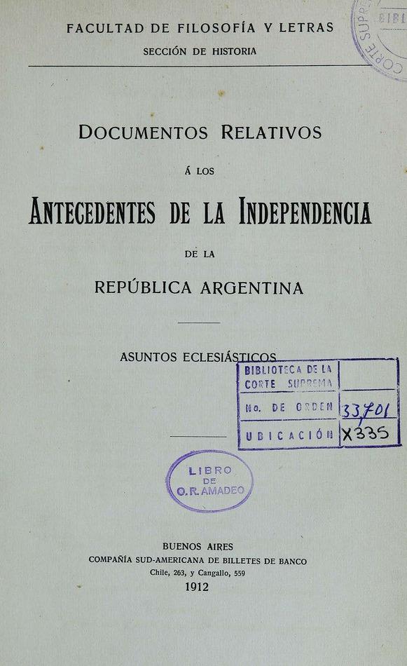 http://cluster0.www.bibliotecadigital.gob.ar/docs-f/biblioteca_digital/libros/facultad-filosofia-letras_documentos-relativos-antecedentes-independencia-republica-argentina_asuntos-eclesiasticos_1912/facultad-filosofia-letras_documentos-relativos-antecedentes-independencia-republica-argentina_asuntos-eclesiasticos_1912.jpg
