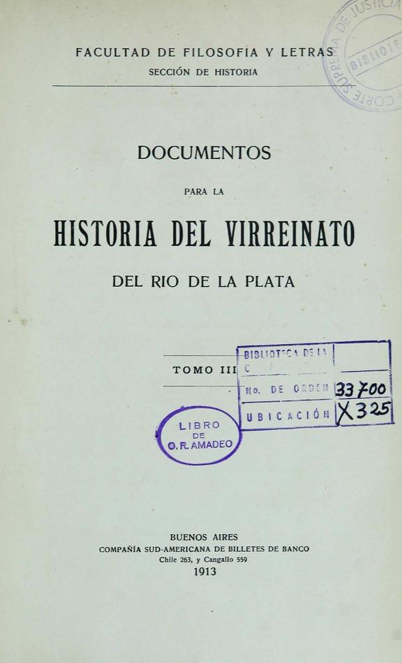 http://cluster0.www.bibliotecadigital.gob.ar/docs-f/biblioteca_digital/libros/facultad-filosofia-letras_documentos-historia-virreinato-rio-plata_t03_1913/facultad-filosofia-letras_documentos-historia-virreinato-rio-plata_t03_1913.jpg