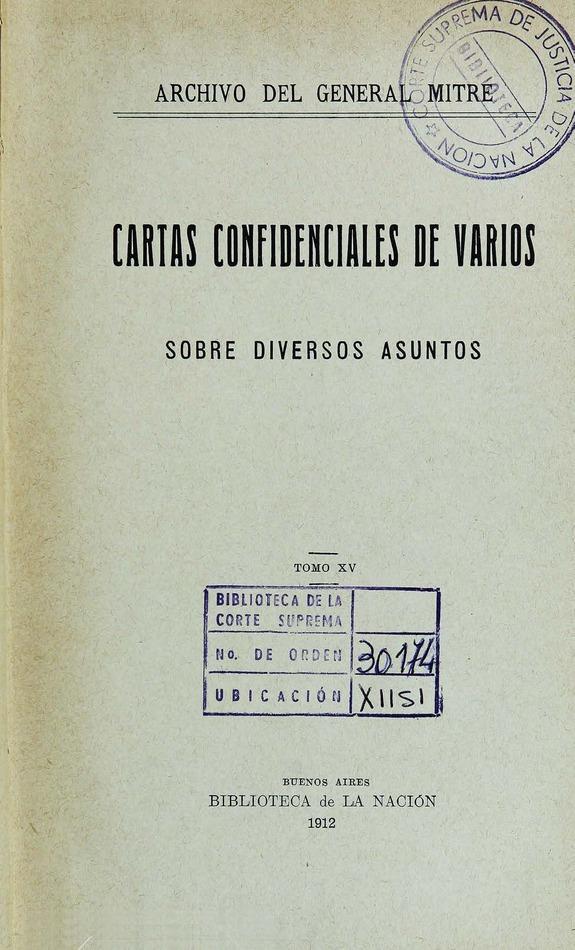 http://cluster0.www.bibliotecadigital.gob.ar/docs-f/biblioteca_digital/libros/mitre-bartolome_cartas-confidenciales-varios_t15_1912/mitre-bartolome_cartas-confidenciales-varios_t15_1912.jpg