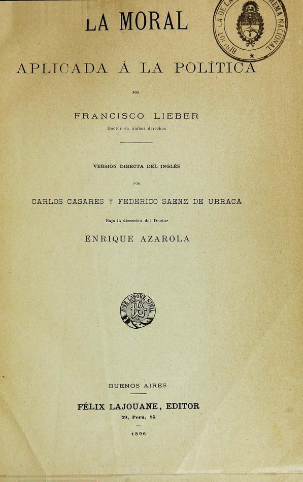 http://cluster0.www.bibliotecadigital.gob.ar/docs-f/biblioteca_digital/libros/lieber-francisco_moral-aplicada-politica_1896/lieber-francisco_moral-aplicada-politica_1896.jpg