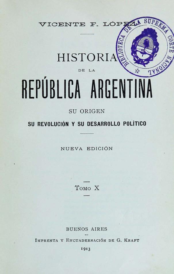 http://cluster0.www.bibliotecadigital.gob.ar/docs-f/biblioteca_digital/libros/lopez-vicente_historia-republica-argentina_t10_1913/lopez-vicente_historia-republica-argentina_t10_1913.jpg